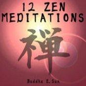 12 Zen Meditations