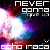 Never Gonna Give Up EP