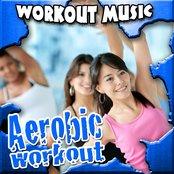 Aerobic Workout Music