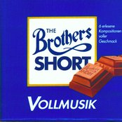Vollmusik - The Brothers Short