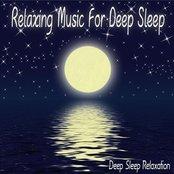 Relaxing Music For Deep Sleep