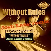 Without Rules (Josh Lang Remix)