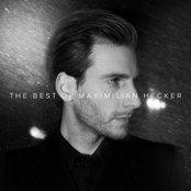 The Best Of Maximilian Hecker