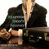 Matter Don't Money