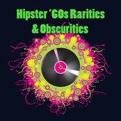 Hipster '60s Rarities & Obscurities