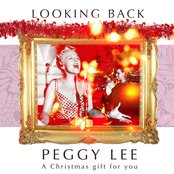 Peggy Lee - A Christmas Gift For You - Looking Back