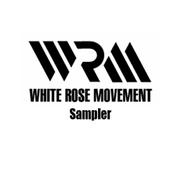 album Sampler by White Rose Movement