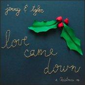 Love Came Down: A Christmas EP