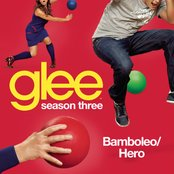 Bamboleo / Hero (Glee Cast Version) - Single