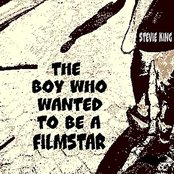 The Boy Who Wanted To Be A Film Star