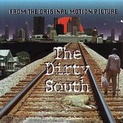 The Dirty South (Original Motion Picture)