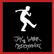 Jay Walker and the Misdemeanors