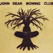 John Dear Mowing Club