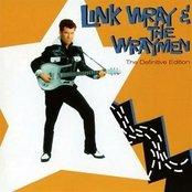 Link Wray & The Wraymen. The Definitive Edition (Bonus Track Version)