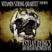 Vitamin String Quartet Performs As I Lay Dying's An Ocean Between Us