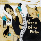 Songs of God and Whiskey