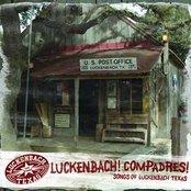 Luckenbach! Compadres! (Songs Of Luckenbach Texas)