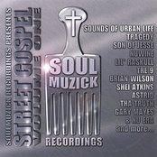 """SoulMuzick Presents-""""Street Gospel Vol.1"""""""