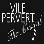 Vile Pervert The Music
