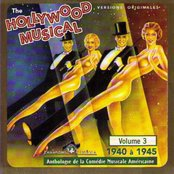 The Hollywood Musical, Vol.3 (1940-1945) (Anthologie de la comédie musicale américaine)