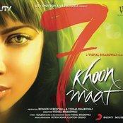 7 Khoon Maaf (Original Motion Picture Soundtrack)