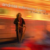 Andreas Vollenweider and Friends: 25 Years Live 1982-2007