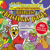 Jive Bunny - Ultimate Christmas Party