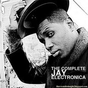 The Complete Jay Electronica