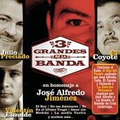 3 Grandes De La Banda En Homenaje A Jose Alfredo Jimenez