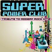 Super Power Club: 8-Bit Tribute to Modern Rock Hits