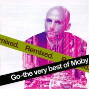 Go: The Very Best Of Moby - Disc 2 - Remixes
