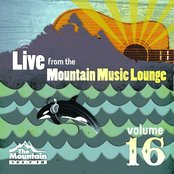 Live From the Mountain Music Lounge, Volume 16