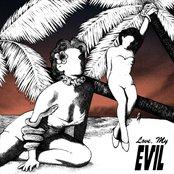 Love, My Evil
