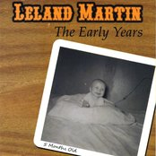 Leland Martin The Early Years
