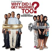 Why Did I Get Married Too Motion Picture Soundtrack