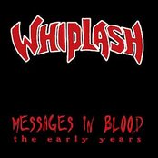 Messages in Blood: The Early Years