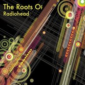 The Roots Of Radiohead