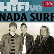 Rhino Hi-Five: Nada Surf