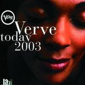 Verve Today 2003