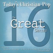 The Great 16 Series: Today's Christian Pop