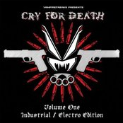 VF Presents: Cry for Death Volume One: Industrial / Electro Edition