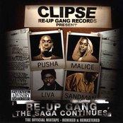 Re-Up Gang The Saga Continues