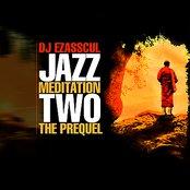 Jazz Meditation 2 : The Prequel