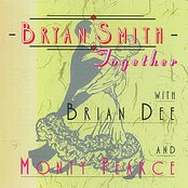 Bryan Smith with Brian Dee & Monty Pearce - Together