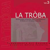 La Tròba - Anthologie chantée des Troubadours (XIIe & XIIIe siècles), Vol. 3