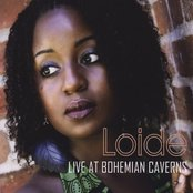 Loide, Live at Bohemian Caverns