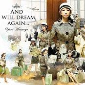 そしてもう一度夢を見るだろう -AND I WILL DREAM AGAIN-