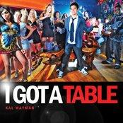 I Got A Table