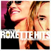 A Collection Of Roxette Greatest Hits! Their 20 Greatest Songs! Spanish Version