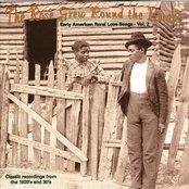 The Rose Grew Round The Briar: Early American Rural Love Songs, Vol. 2